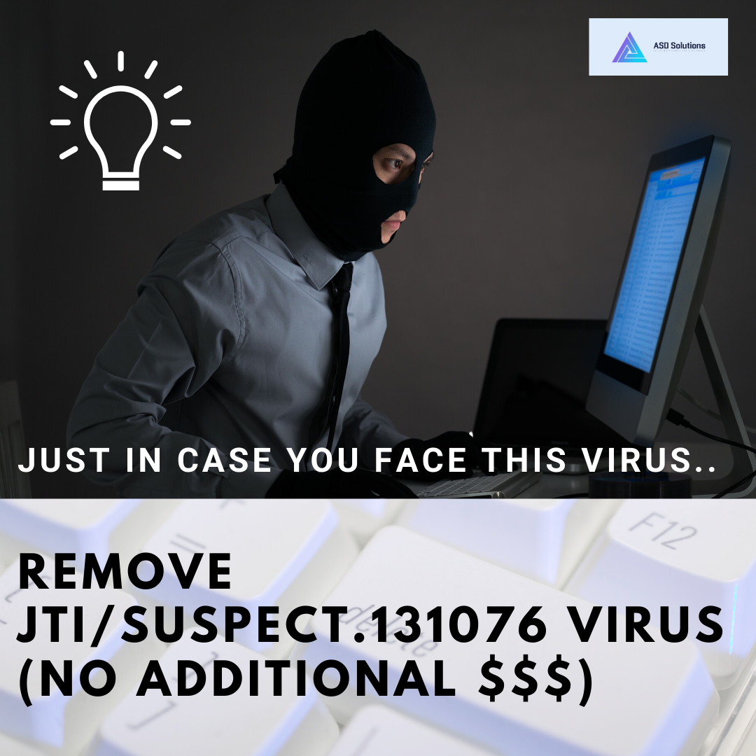 Just in case you face this virus..