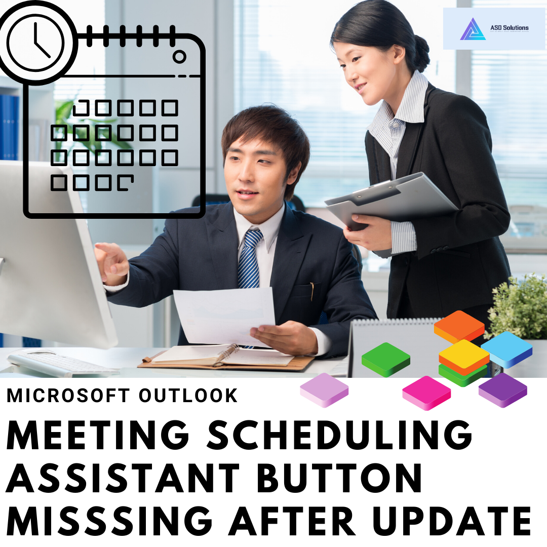 Microsoft Outlook - Meeting Scheduling Assistant button missing after update