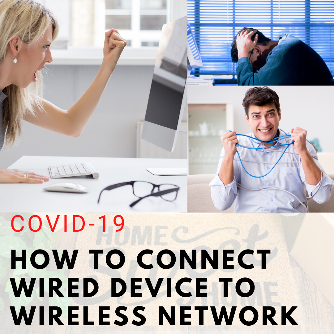how to connect wired device to wireless network
