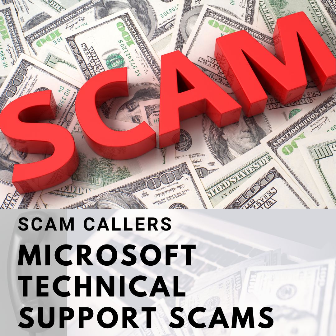 Scam Callers or Microsoft Technical Support Scams
