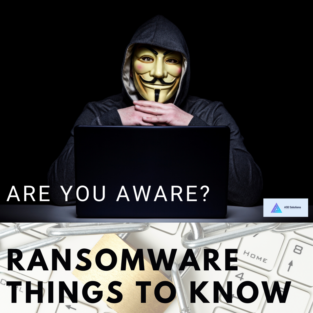 randsomware and things you need to know-asd solutions